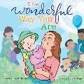 The Wonderful Way You Are: A Special Needs Picture Book