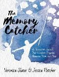 The Memory Catcher