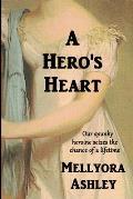 A Hero's Heart: A Regency Romance Novel, England, 1815