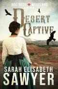 Desert Captive (Doc Beck Westerns Book 4)