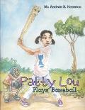 Patty Lou Plays Baseball