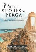 On the Shores of Perga: How John Mark's Departure from the First Pauline Missionary Journey Changed the Gentile World