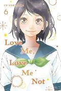 Love Me Love Me Not Volume 6