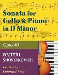 Shostakovich Sonata in d minor--opus 40 for cello and piano