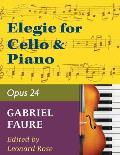 Faure, Gabriel - Elegy, Op. 24 - Cello and Piano - edited by Leonard Rose - International Edition