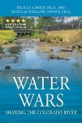 Water Wars: Sharing the Colorado River