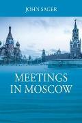 Meetings in Moscow