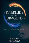 Interlude of the Dragons: The Gods of Olympus - Book II