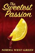 The Sweetest Passion