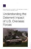 Understanding the Deterrent Impact of U.S. Overseas Forces