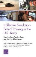 Collective Simulation-Based Training in the U.S. Army