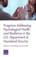 Programs Addressing Psychological Health and Resilience in the U.S. Department of Homeland Security