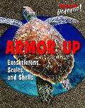 Armor Up: Exoskeletons, Scales, and Shells