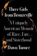 Three Girls from Bronzeville