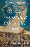 Women of the Copper Country A Novel