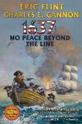 1637 No Peace Beyond the Line Ring of Fire