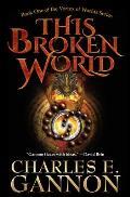 This Broken World Vortex of Worlds Book 1
