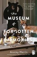 Museum of Forgotten Memories A Novel