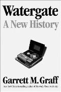 Watergate A New History