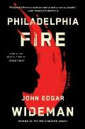 Philadelphia Fire A Novel
