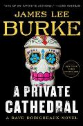 Private Cathedral A Dave Robicheaux Novel
