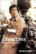 Leonard Cohen Untold Stories The Early Years