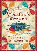 Quilters Kitchen An Elm Creek Quilts Novel with Recipes
