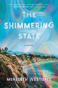 Shimmering State: A Novel