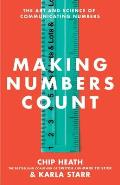 Making Numbers Count: The Art and Science of Communicating Numbers