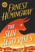The Sun Also Rises: The Authorized Edition