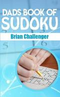 Dads Book of Sudoku: Sudoku Puzzles for Dad