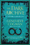 Dark Archive Invisible Library Book 7