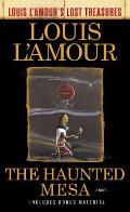 Haunted Mesa Louis LAmours Lost Treasures A Novel