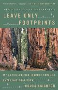 Leave Only Footprints My Acadia to Zion Journey Through Every National Park