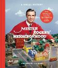 Mister Rogers Neighborhood A Visual History