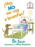 cHoy no me voy a levantar I Am Not Going to Get Up Today Spanish Edition
