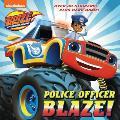 Police Officer Blaze Blaze & the Monster Machines