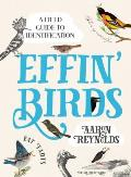 Effin Birds A Field Guide to Identification