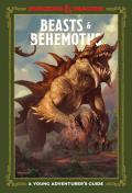 Beasts & Behemoths Dungeons & Dragons A Young Adventurers Guide