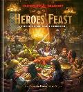 Heroes Feast The Official Dungeons & Dragons Cookbook