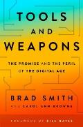 Tools & Weapons The Promise & the Peril of the Digital Age