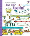 Richard Scarrys Busy Busy Airport
