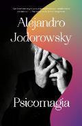 Psicomagia El Poder Transformativo de la Psicoterapia Shamanica