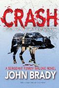 Crash: A Sergeant Tommy Malone Crime Novel