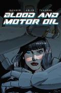 Blood & Motor Oil