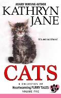 Cats: Volume Five: A Collection of Heartwarming Furry-Tales