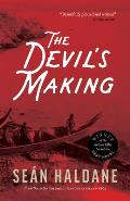 The Devil's Making: A Mystery: From Sea to Sea Volume 1: Vancouver Island, 1869