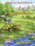 A Walk in the Wind: Stories for Boys and Girls