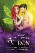 Atrox: An Avalon Chronicles Novella