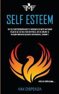 Self Esteem: The Self Empowerment Guide for Women to Get Over Your Damn Weak Intention and Spark Happiness, Joy and Unlimited Place